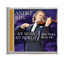 Andre Rieu - My Music My World - The Very Best of Andre Rieu