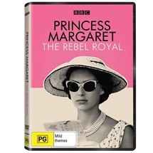 Princess Margaret - The Rebel Royal